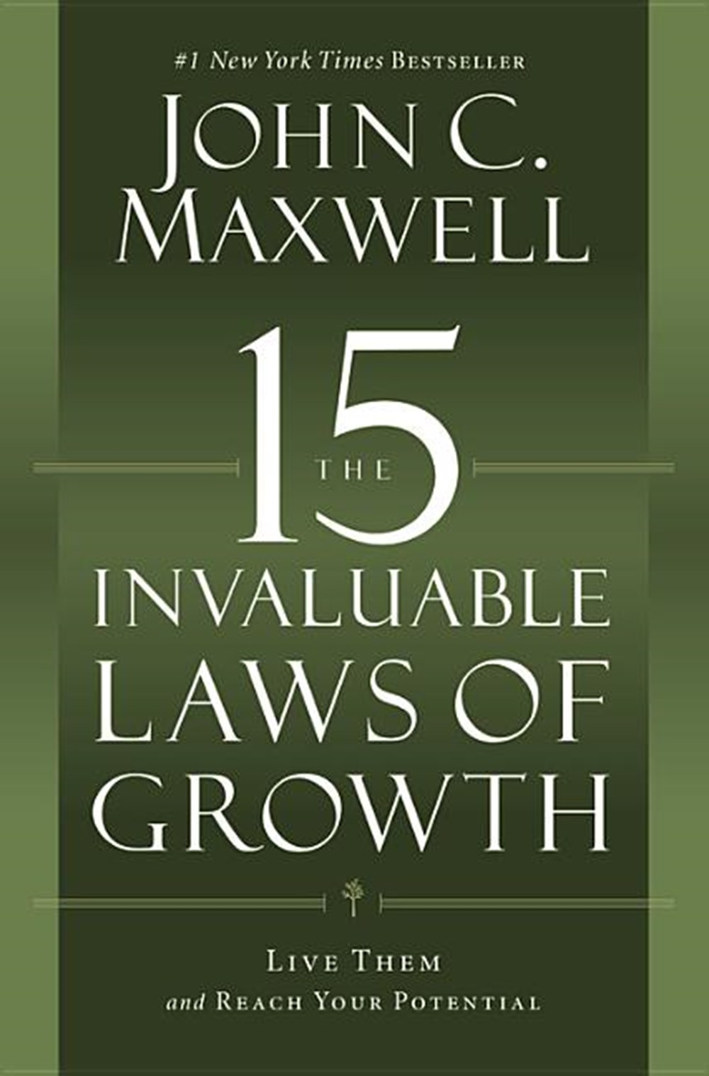 15 Invaluable Laws of Growth Live Them and Reach Your Potential (Large Print)