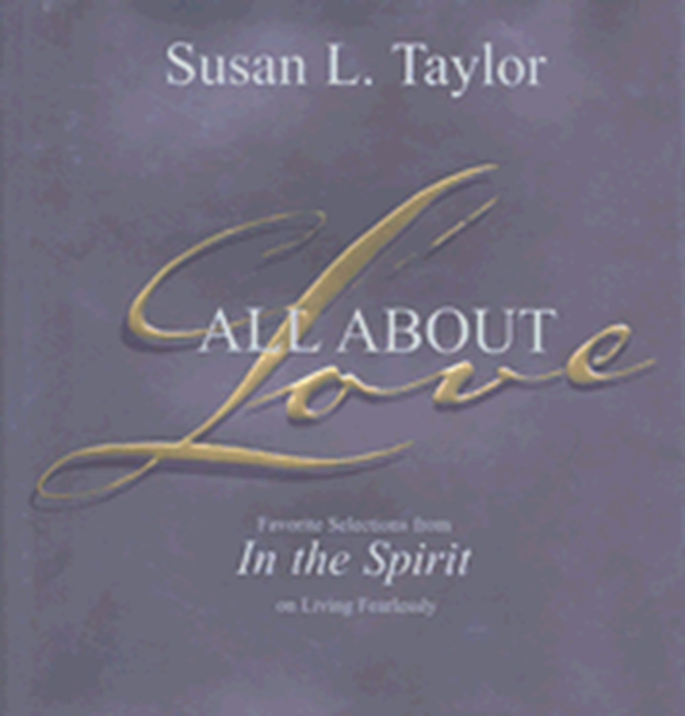 All about Love Favorite Selections from in the Spirit on Living Fearlessly