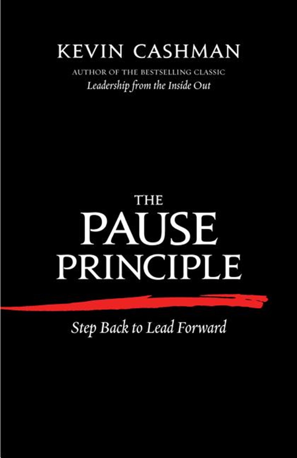 Pause Principle Step Back to Lead Forward