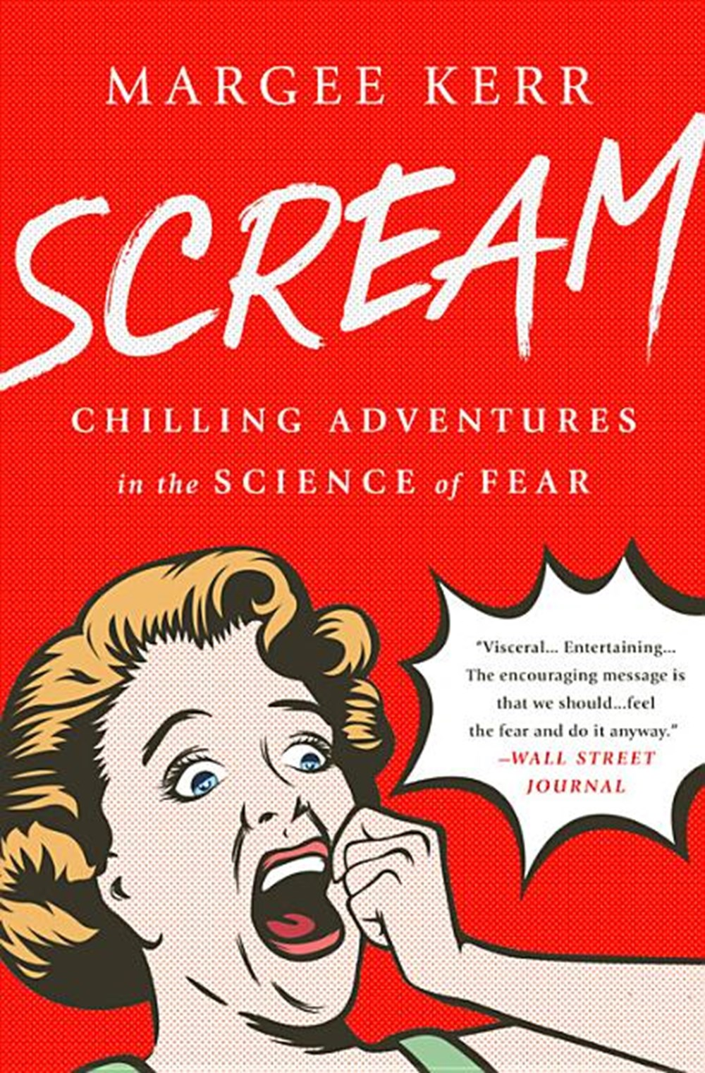 Scream Chilling Adventures in the Science of Fear