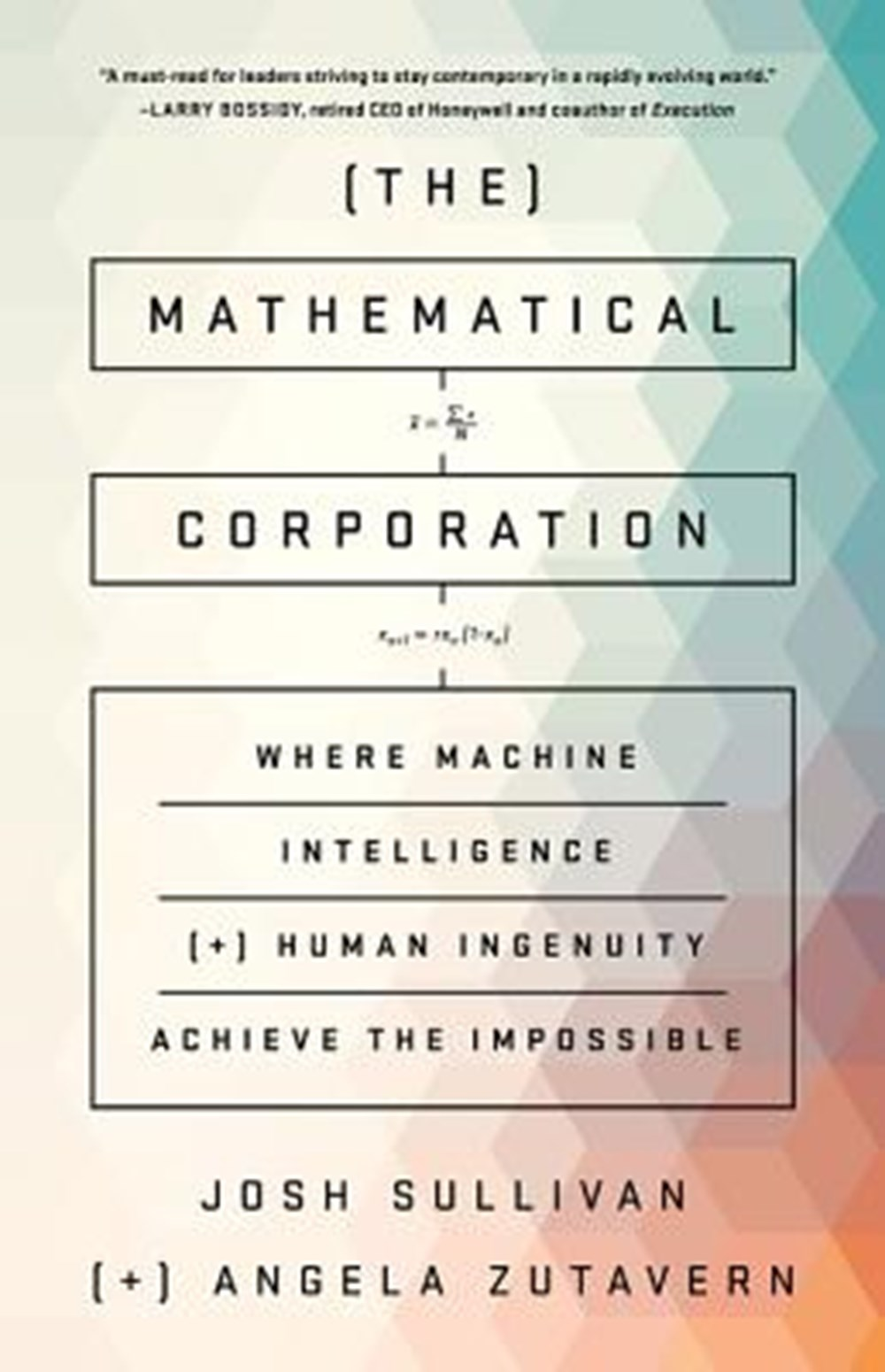 Mathematical Corporation Where Machine Intelligence and Human Ingenuity Achieve the Impossible