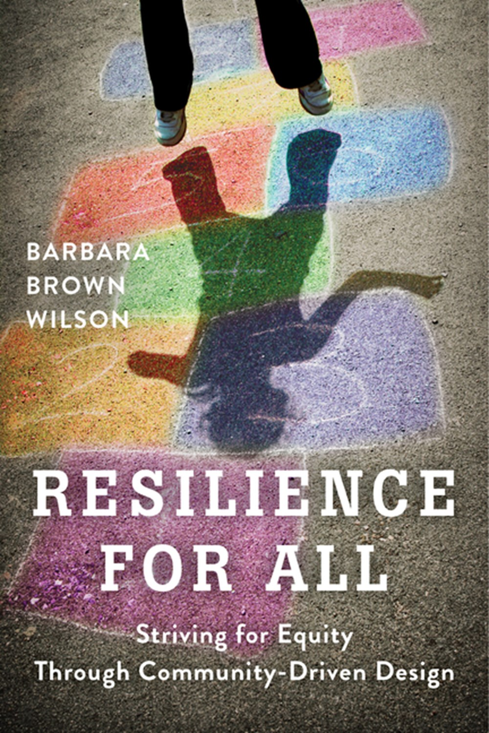 Resilience for All Striving for Equity Through Community-Driven Design