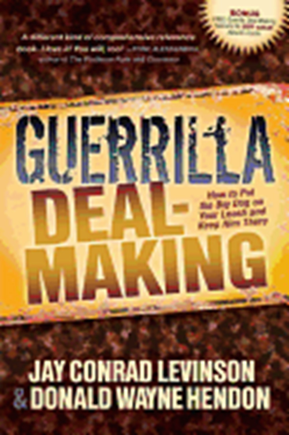 Guerrilla Deal-Making How to Put the Big Dog on Your Leash and Keep Him There