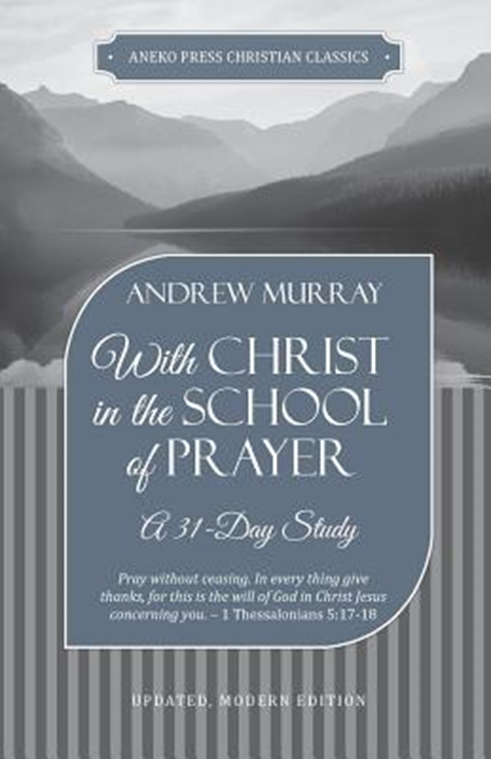 With Christ in the School of Prayer A 31-Day Study