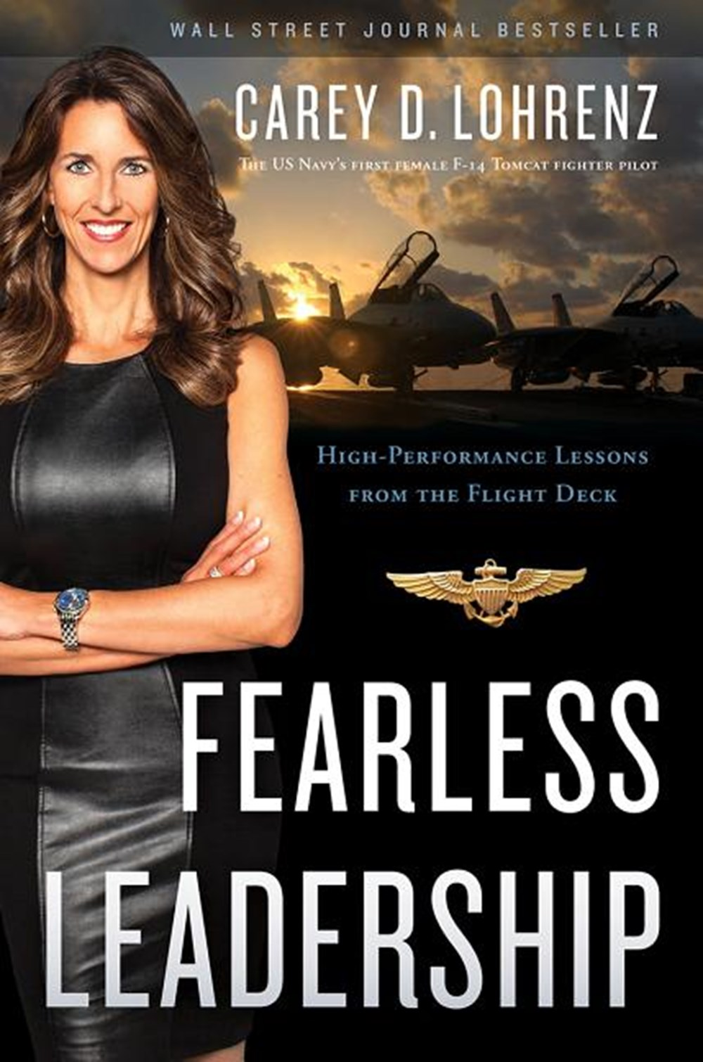 Fearless Leadership High-Performance Lessons from the Flight Deck