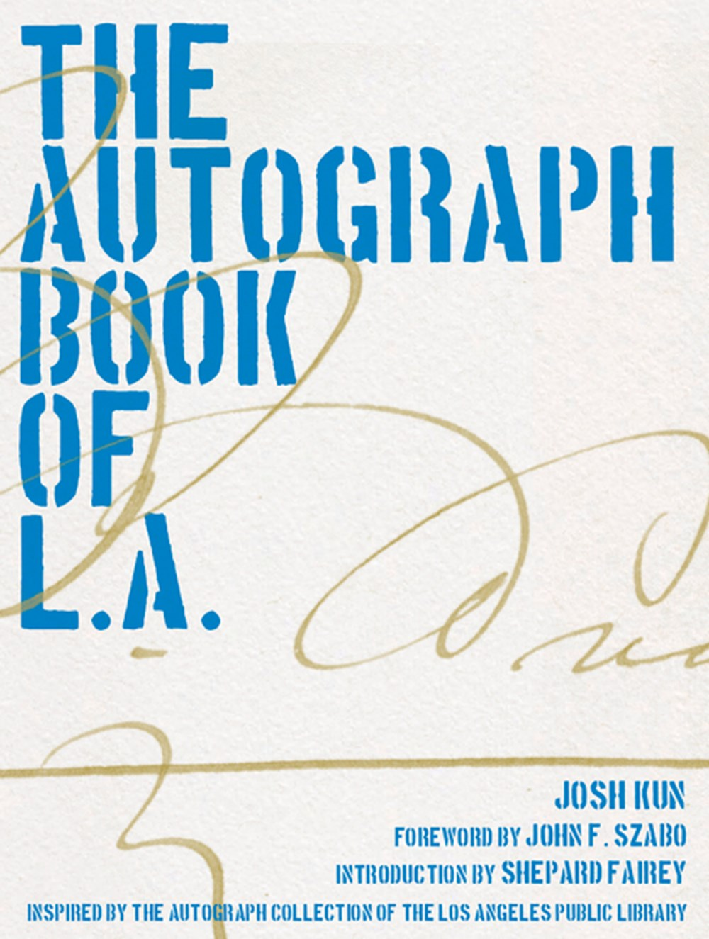 Autograph Book of L.A. Improvements on the Page of the City