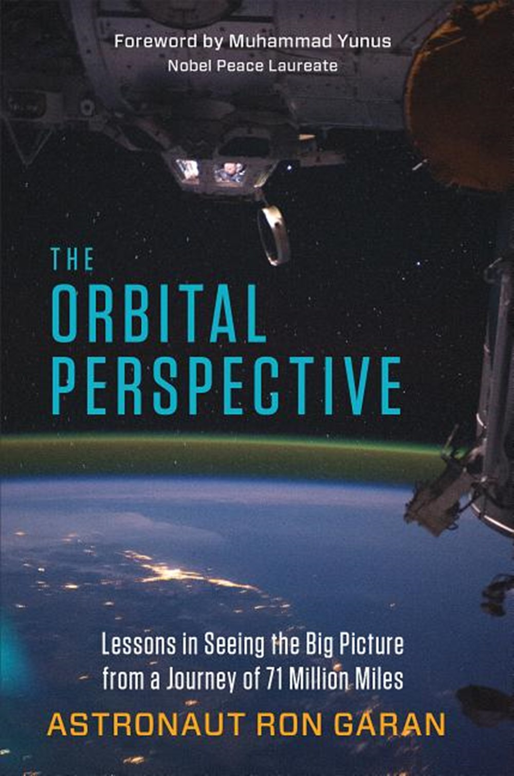 Orbital Perspective: Lessons in Seeing the Big Picture from a Journey of 71 Million Miles