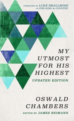 My Utmost for His Highest: Updated Language Limited Edition (Special Edition, Revised)