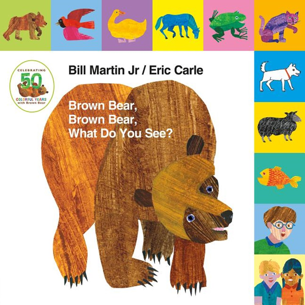Lift-The-Tab Brown Bear, Brown Bear, What Do You See? 50th Anniversary Edition