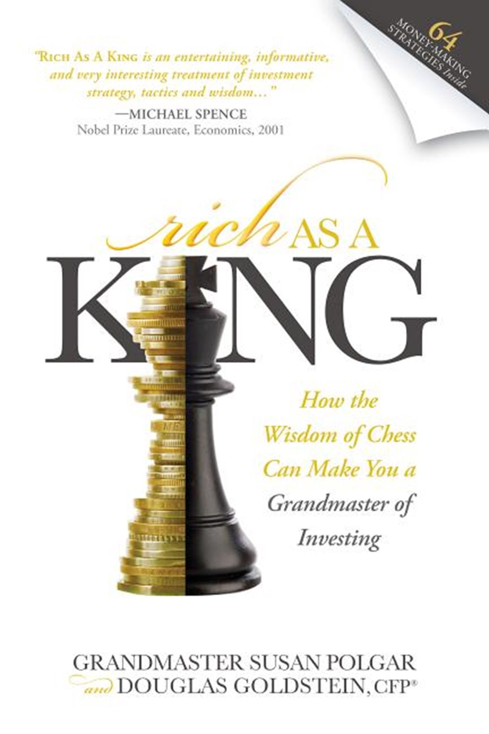 Rich as a King How the Wisdom of Chess Can Make You a Grandmaster of Investing