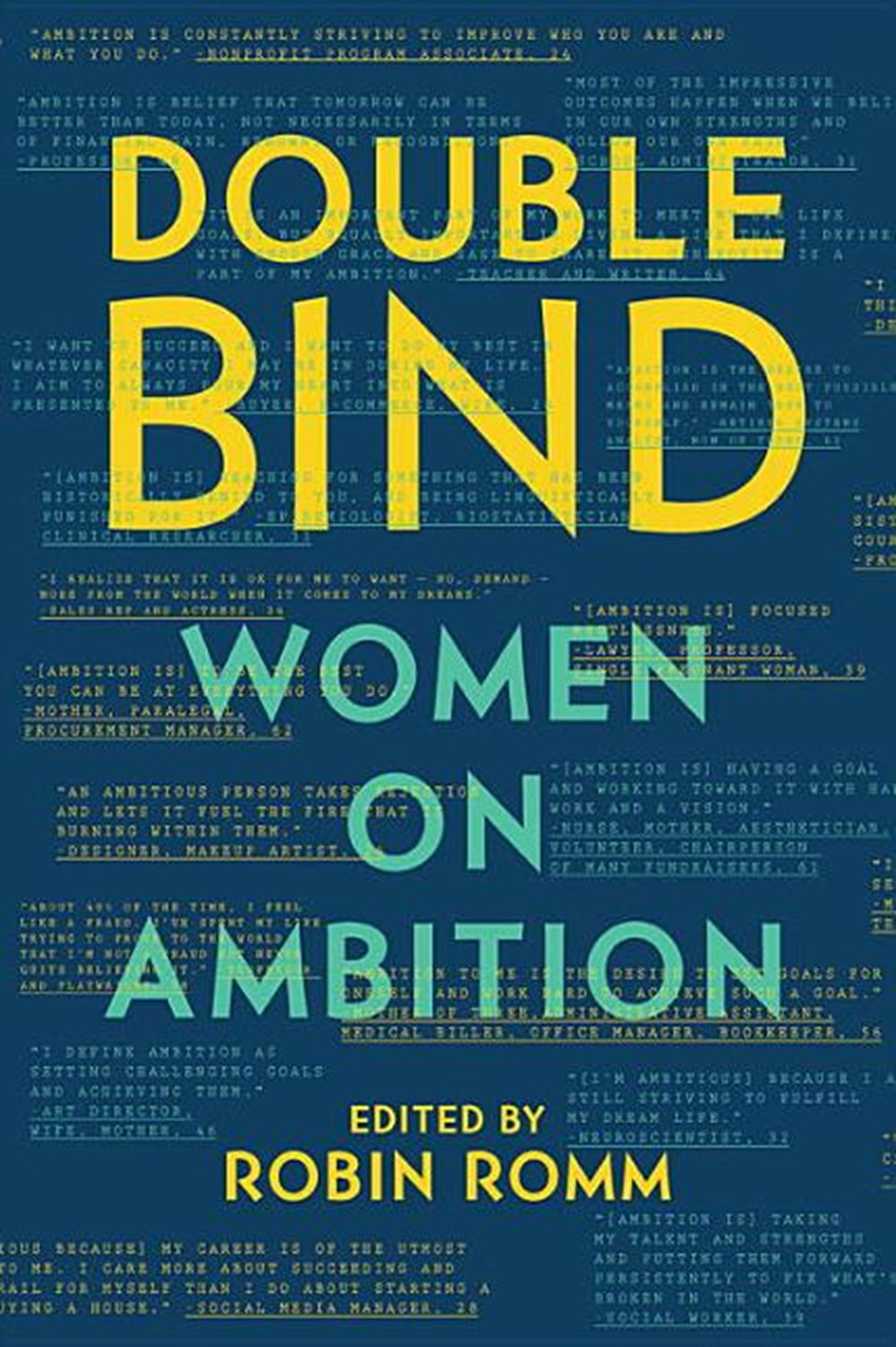 Double Bind Women on Ambition