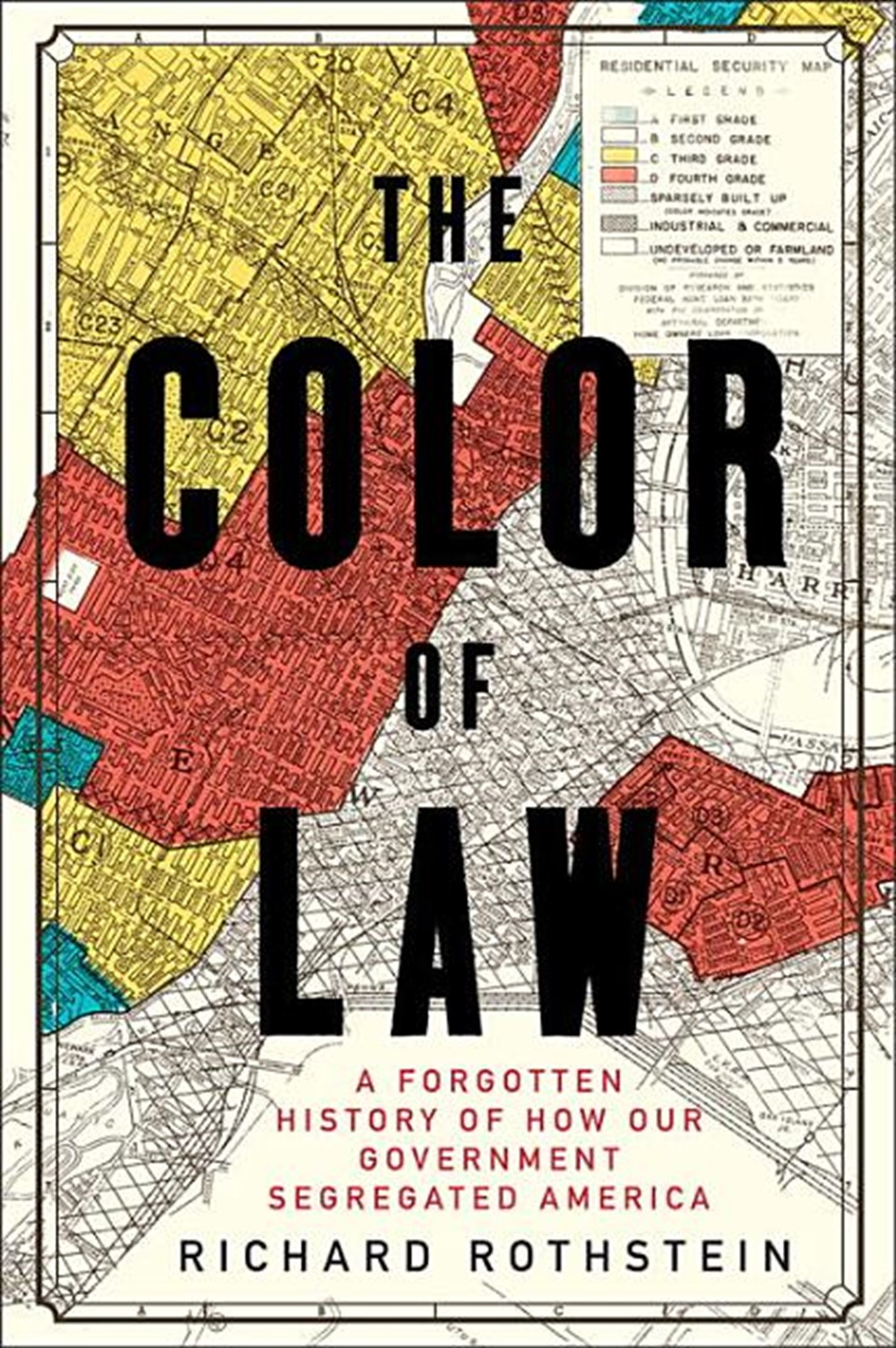 Color of Law A Forgotten History of How Our Government Segregated America