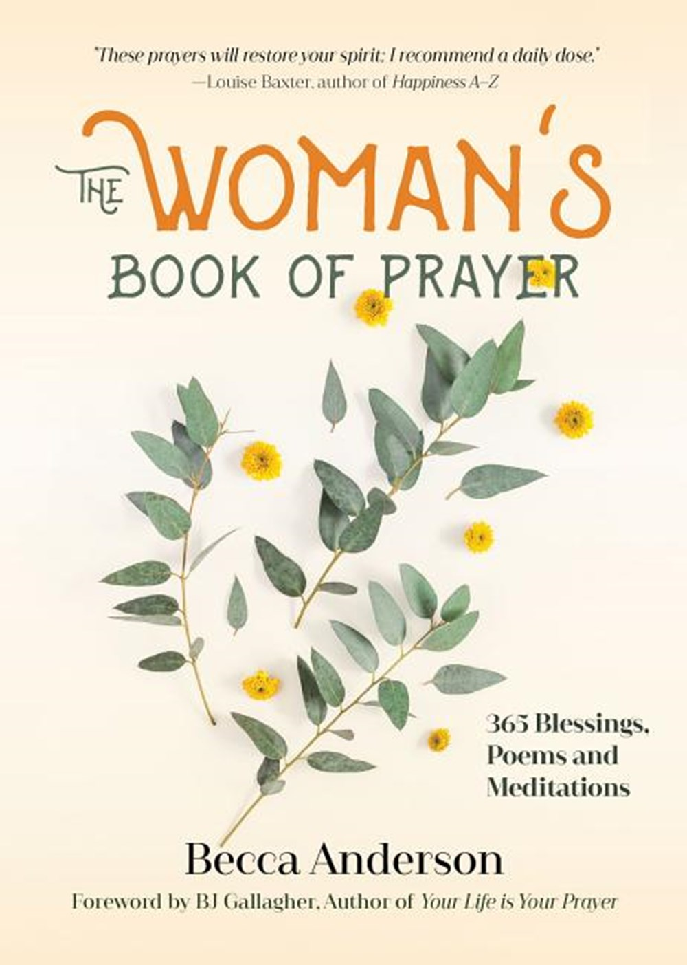 Woman's Book of Prayer 365 Blessings, Poems and Meditations (Devotions Book for Women, Prayer for Wo