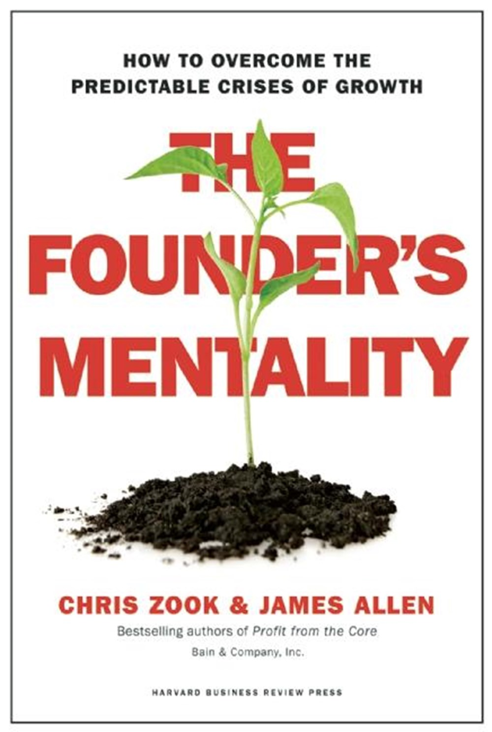 Founder's Mentality How to Overcome the Predictable Crises of Growth