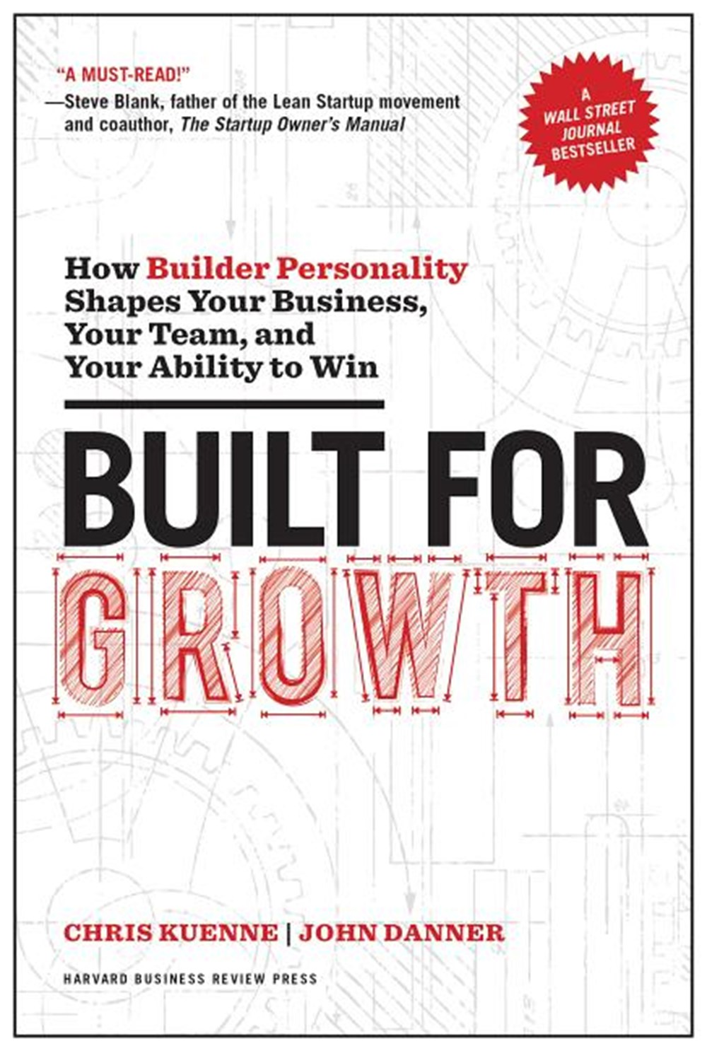 Built for Growth How Builder Personality Shapes Your Business, Your Team, and Your Ability to Win