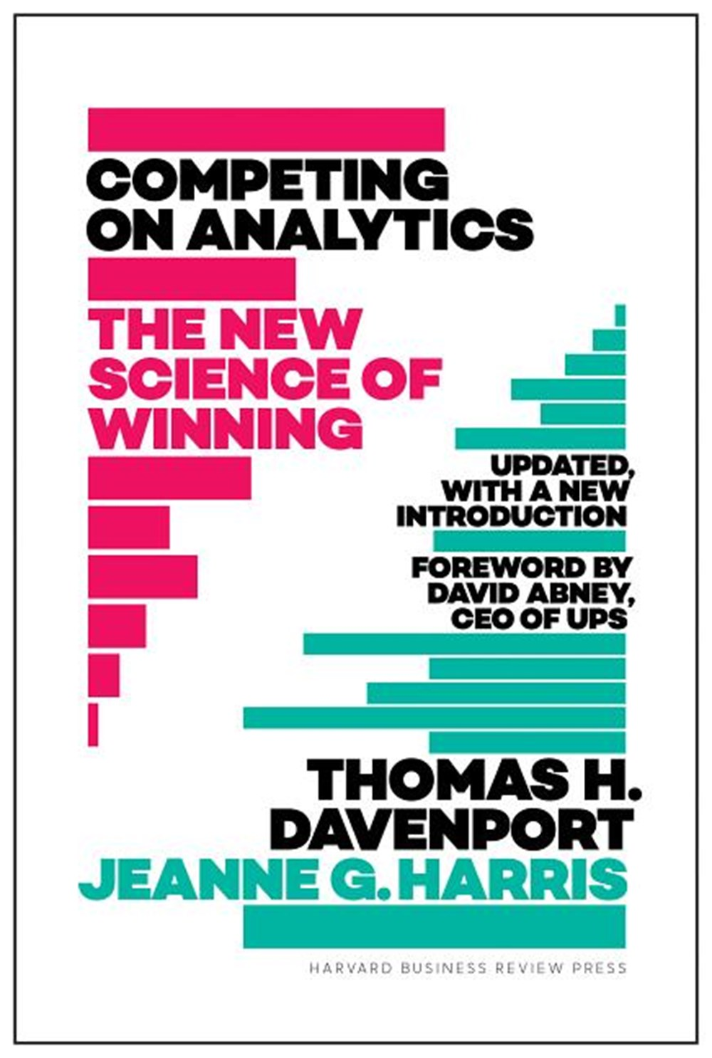 Competing on Analytics Updated, with a New Introduction: The New Science of Winning (Revised)