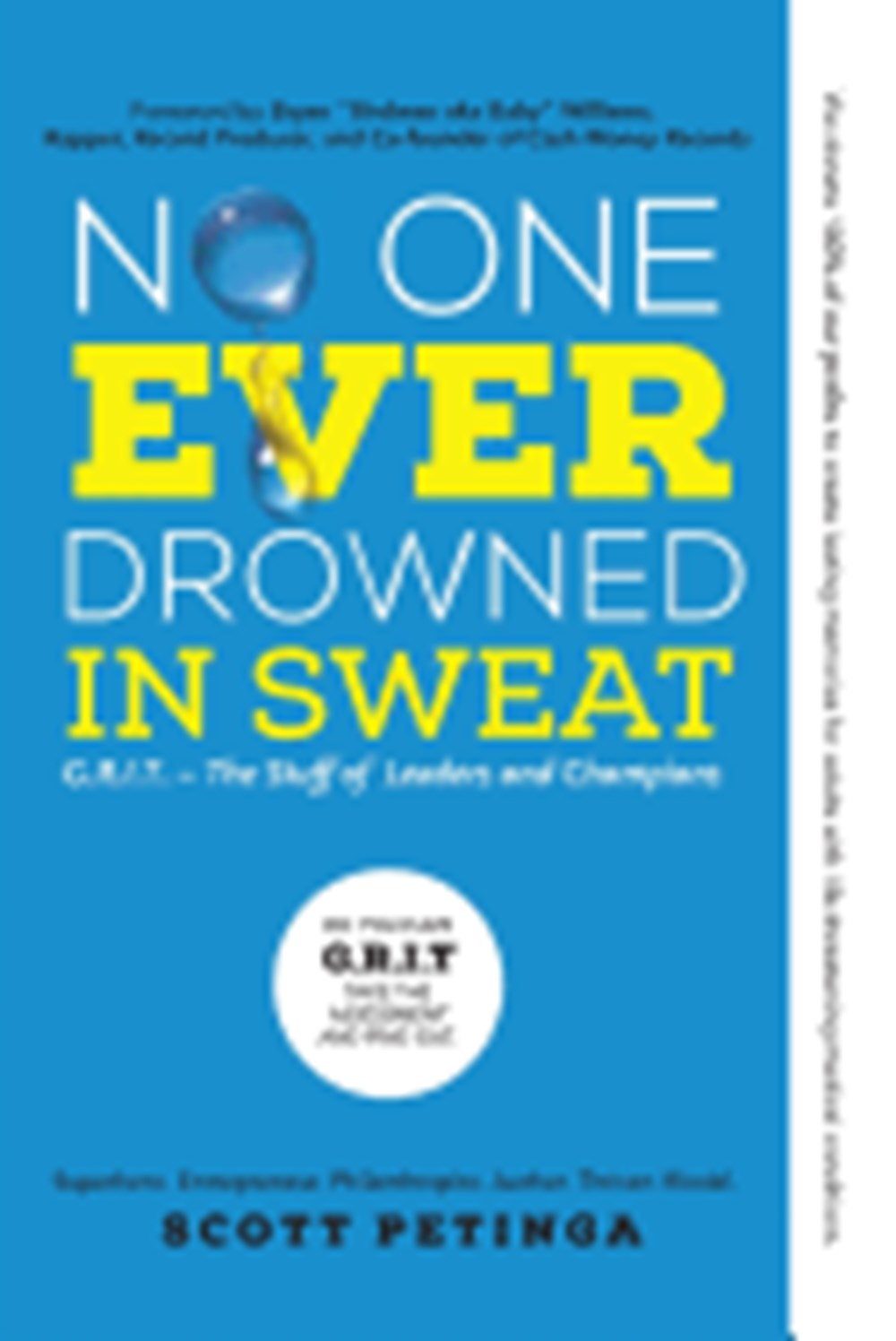 No One Ever Drowned in Sweat G.R.I.T. - The Stuff of Leaders and Champions