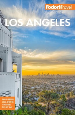 Fodor's Los Angeles: With Disneyland and Orange County