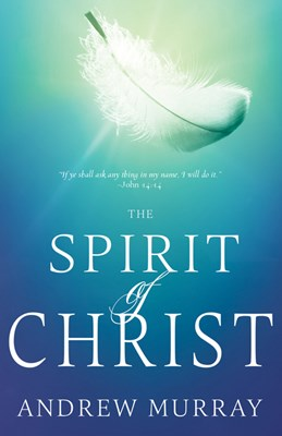 The Spirit of Christ