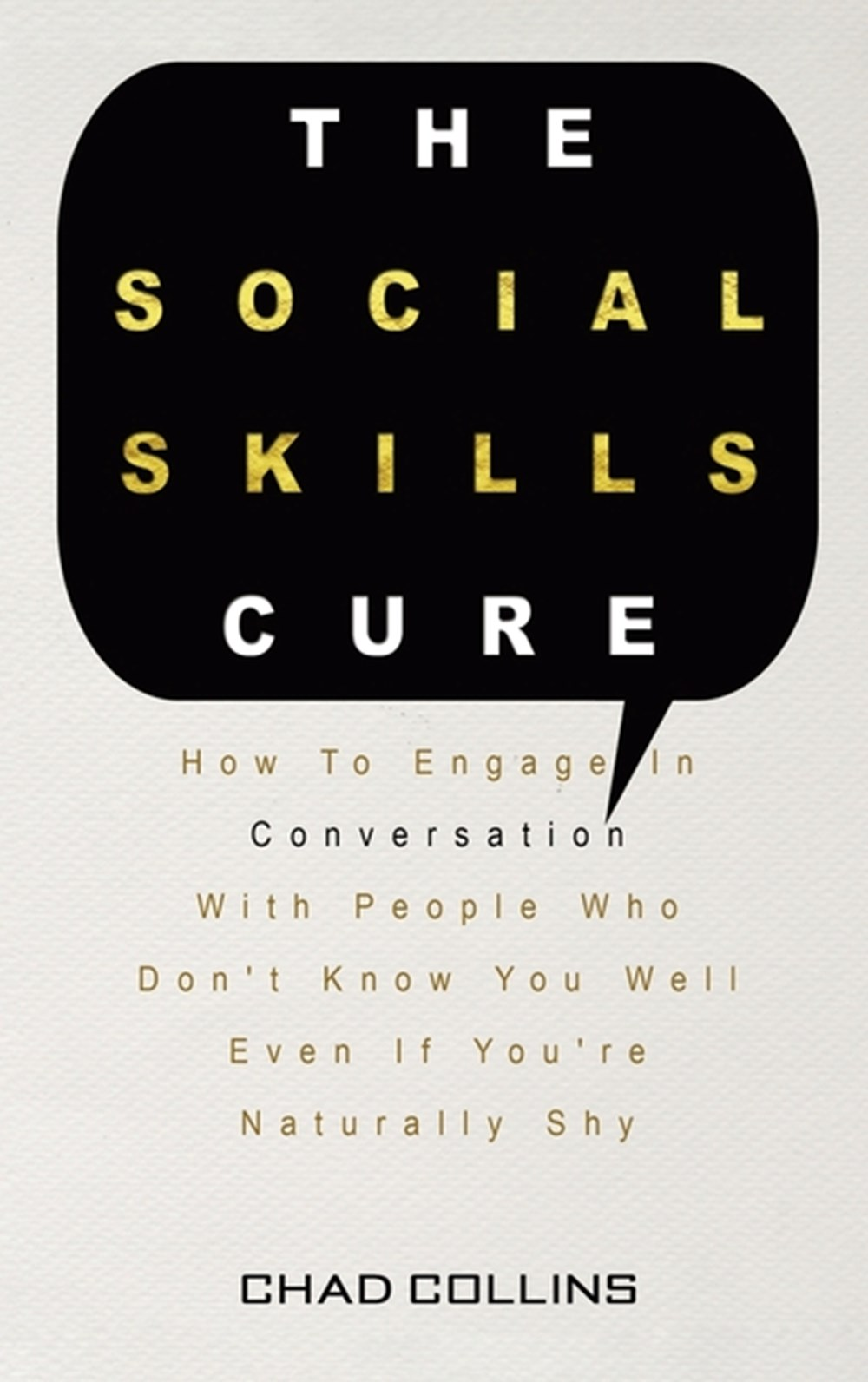 Social Skills Cure How To Engage In Conversation With People Who Don't Know You Well Even If You're