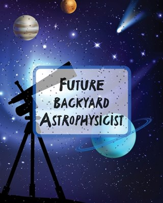 Future Backyard Astrophysicist: Record and Sketch - Star Wheel - Night Sky - Backyard - Star Gazing Planner