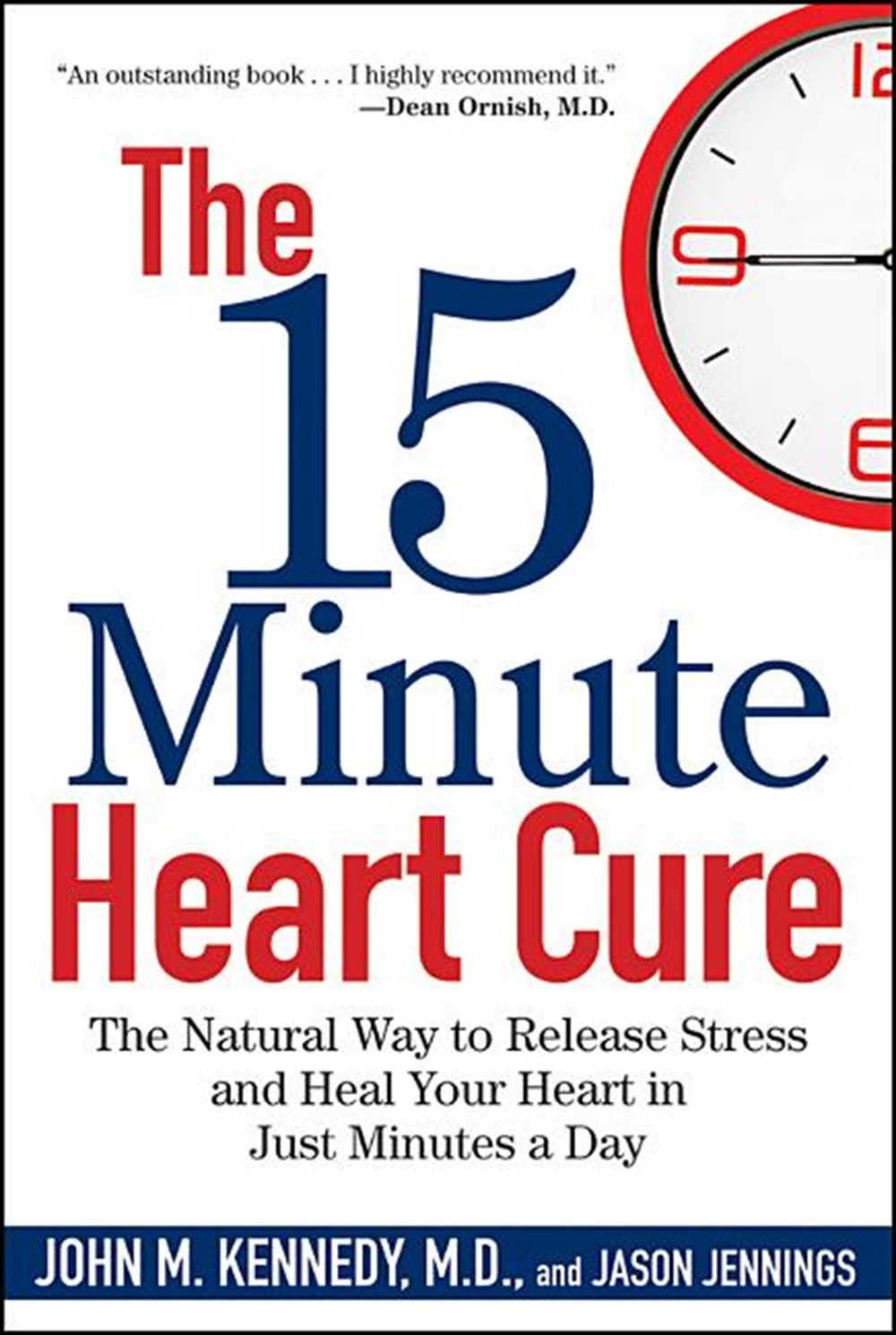 15 Minute Heart Cure The Natural Way to Release Stress and Heal Your Heart in Just Minutes a Day