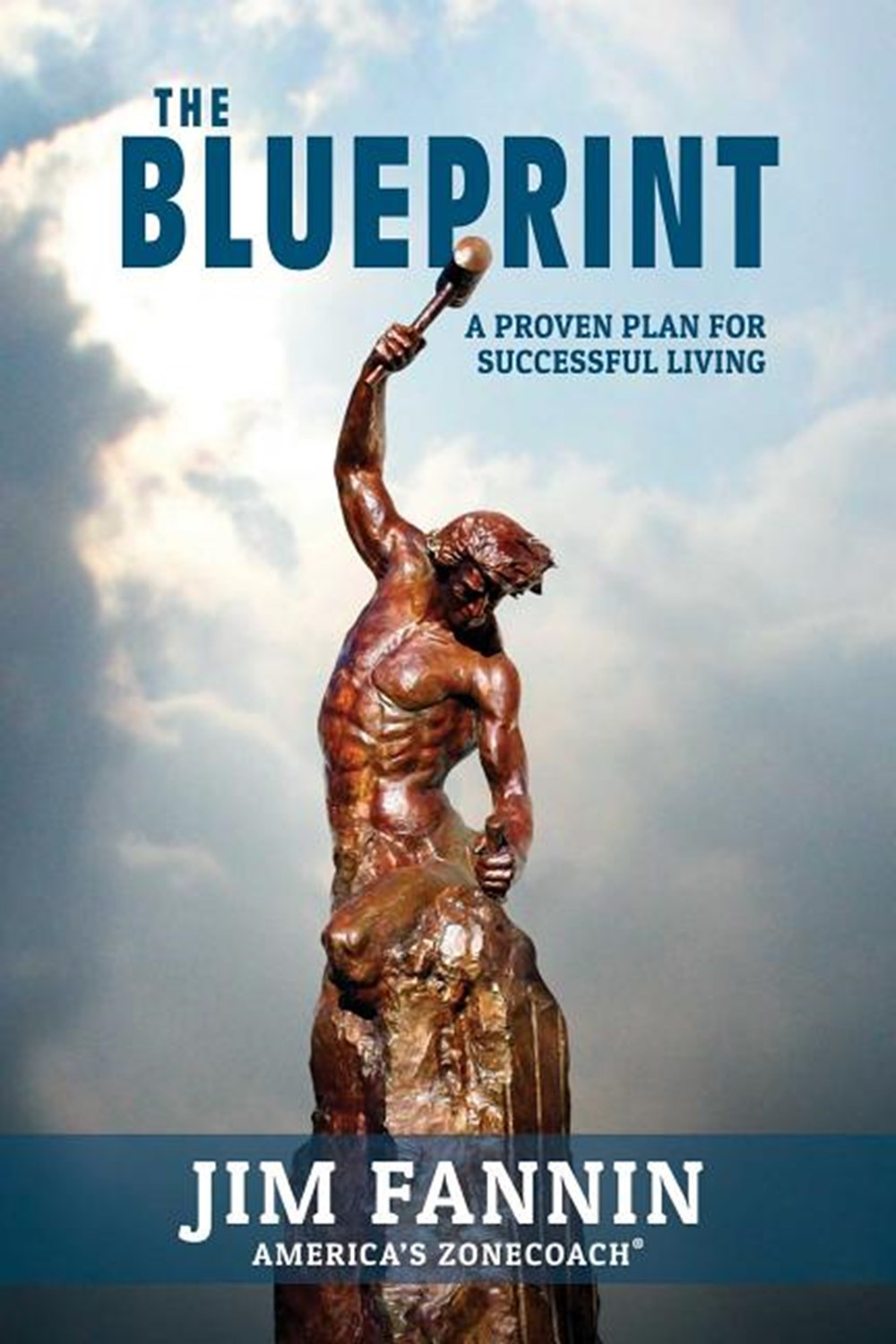 Blueprint A Proven Plan for Successful Living