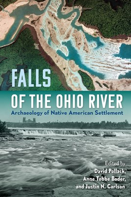 Falls of the Ohio River: Archaeology of Native American Settlement
