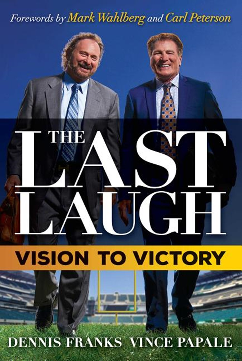 Last Laugh Vision to Victory