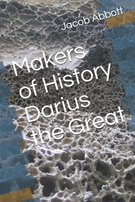 Makers of History Darius the Great