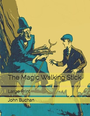 The Magic Walking Stick