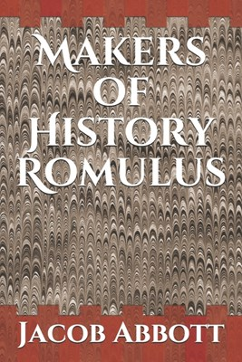 Makers of History Romulus