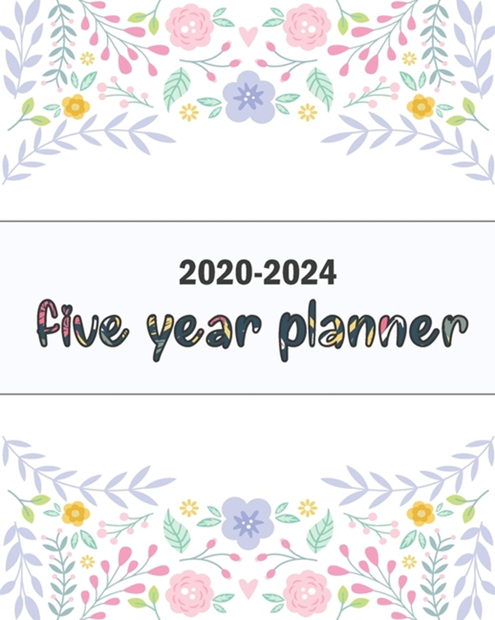 2020-2024 Five Year Planner Sweet Floral Blue, Five Year with Holidays and Inspirational Quotes, Mon