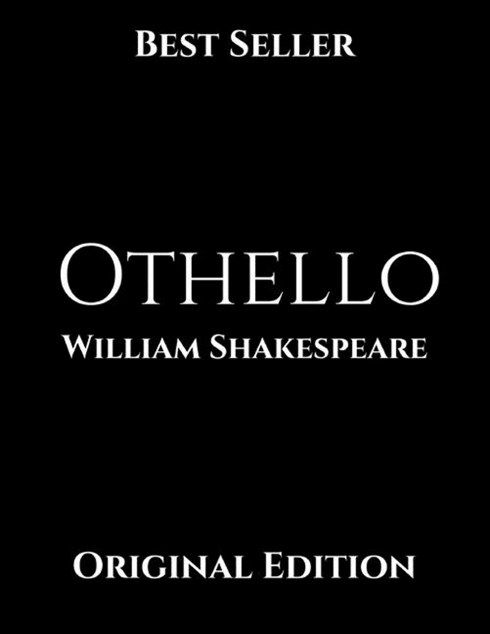 Othello Brilliant Story ( Annotated ) By William Shakespeare.