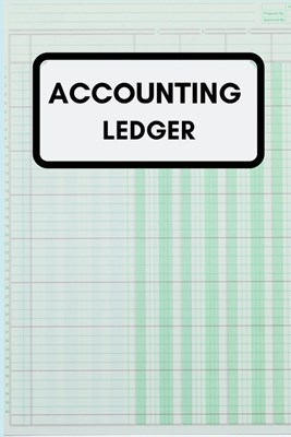 Accounting Ledger: Simple Balance sheet or Cash Book Accounts Bookkeeping Journal for Small and big Businesses - Log, Track, & Record Exp
