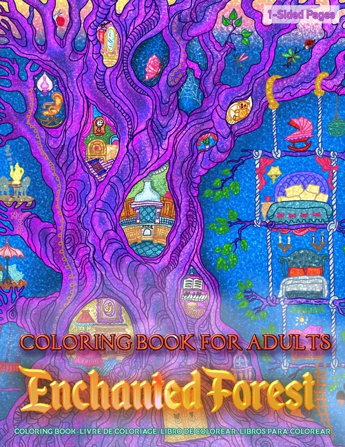 - Coloring Book For Adults - Enchanted Forest: Coloring Book For