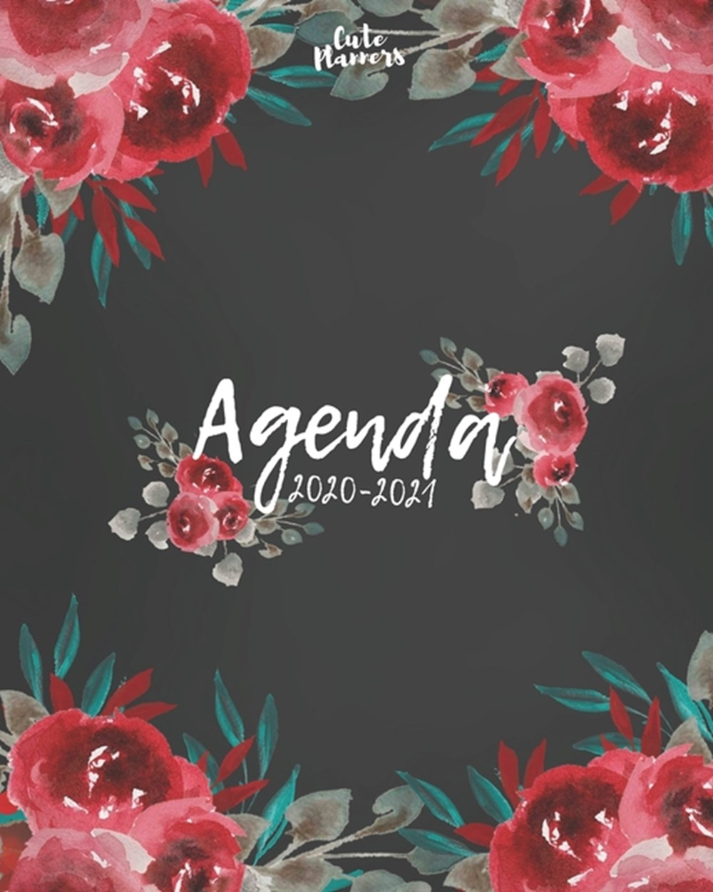 Agenda 2020-2021 Agenda 2020 -2021: Cute Planners / Black & Red roses floral Two Year Daily Weekly p