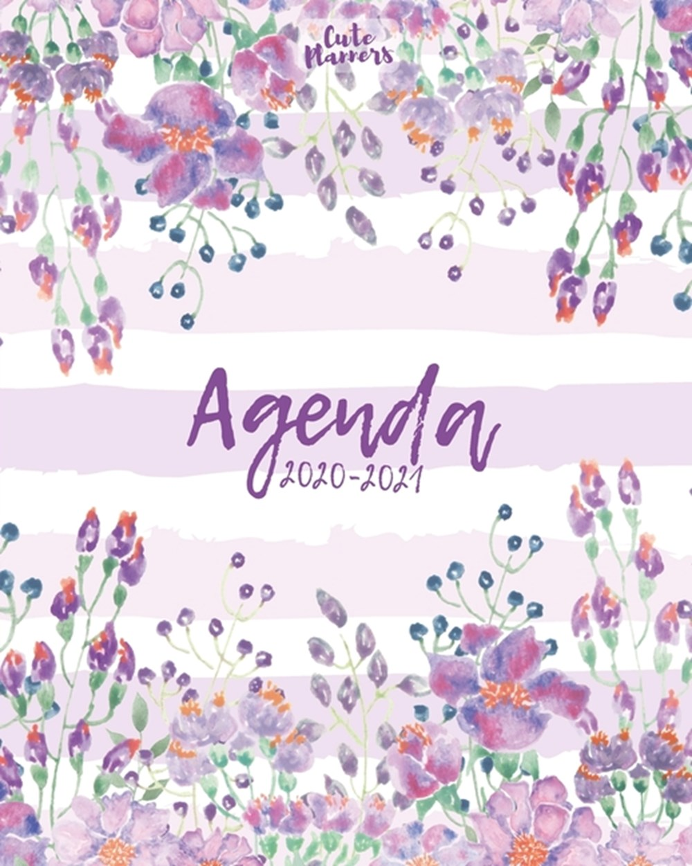 Agenda 2020-2021 Agenda 2020 -2021: Cute Planners / Pretty White & violet floral Two Year Daily Week