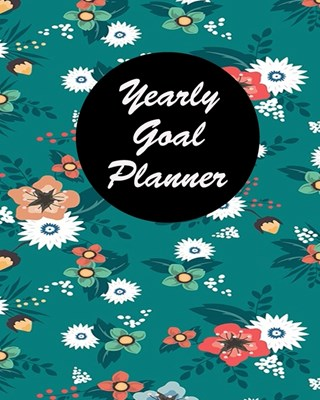 Yearly Goal Planner: Yearly Goal Planner Undated 12 Months Goal Planner - 8 x 10 -120 Pages - Boss CEO Entrepreneur Business Owner