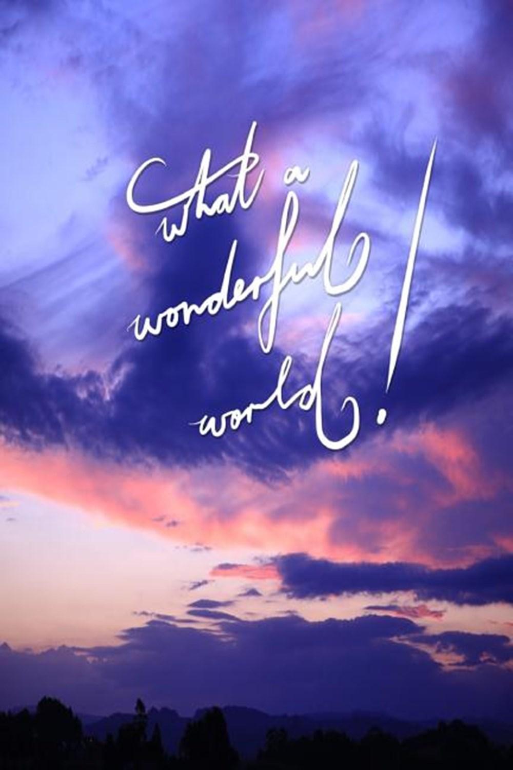 What a Wonderful World 6x9 Inch Lined a Journal Designed to Remind You That It Really Is a Wonderful