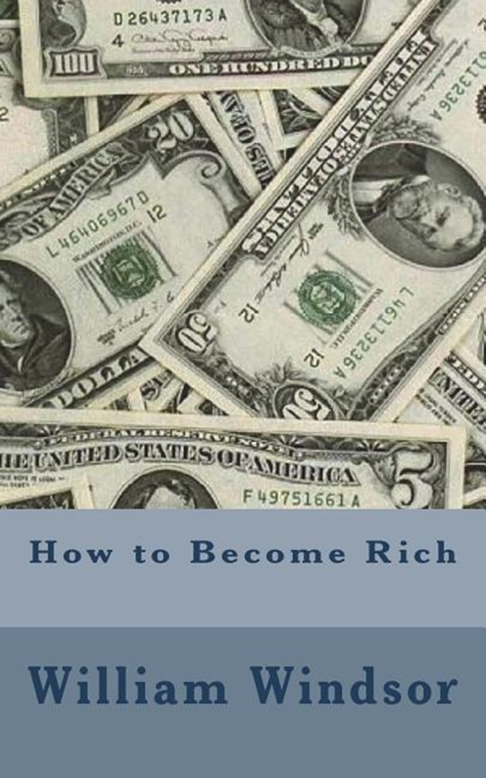 How to Become Rich