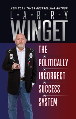 The Politically Incorrect Success System