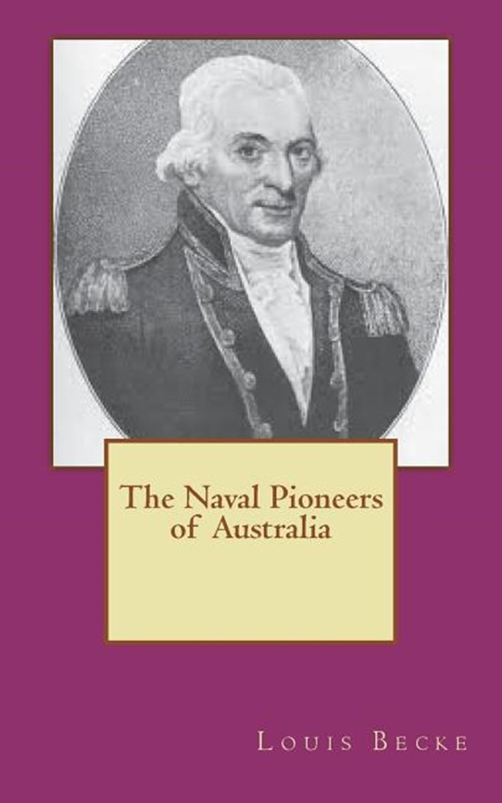 Naval Pioneers of Australia