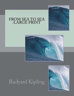 From Sea to Sea: Large Print