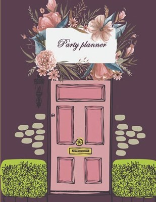 "Party planner: Happy plan, event planner 120 pages Large Print 8.5"" x 11"""