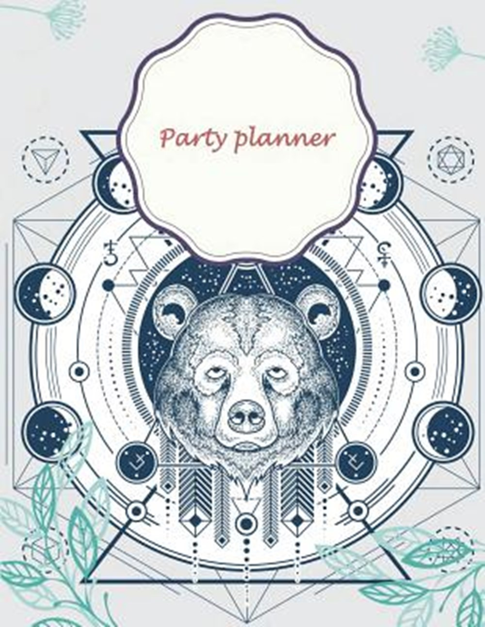 "Party planner Happy White Bear, Happy plan, event planner 120 pages Large Print 8.5"" x 11"""