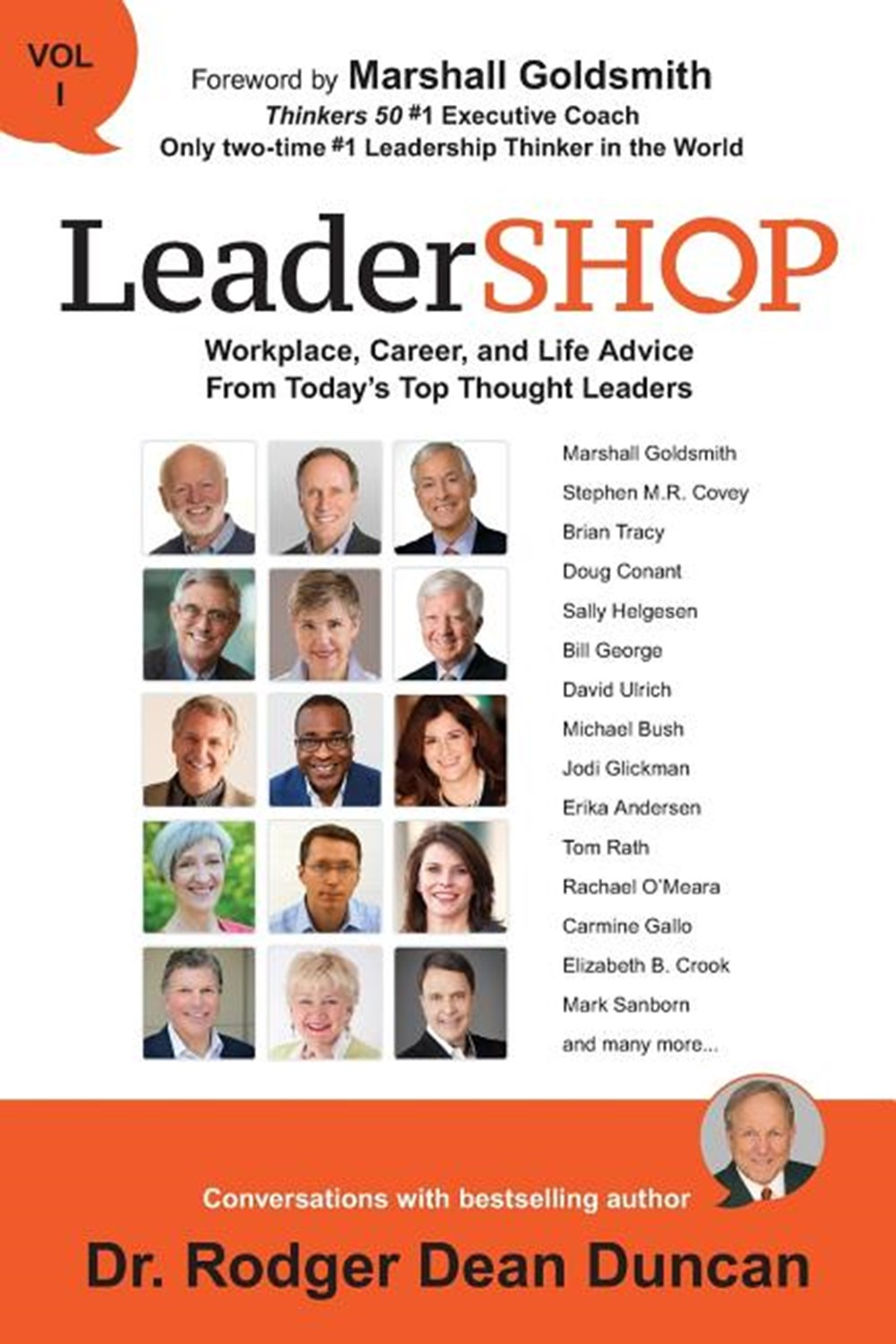 LeaderSHOP Volume 1 Workplace, Career, and Life Advice From Today's Top Thought Leaders