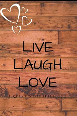 live laugh love lined journal