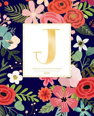 "Weekly & Monthly Planner 2019: Navy Florals with Red and Colorful Flowers and Gold Monogram Letter J (7.5 X 9.25"") Horizontal at a Glance Personalize"