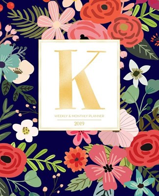 "Weekly & Monthly Planner 2019: Navy Florals with Red and Colorful Flowers and Gold Monogram Letter K (7.5 X 9.25"") Horizontal at a Glance Personalize"